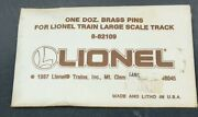 1 Dozen Brass Track Pins For Lionel Large Scale Track 8-82109 New