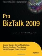 Pro Biztalk 2009 By Dunphy George New 9781430219811 Fast Free Shipping