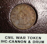 1863 Indian Head Civil War Token - Cannon And Drum - Fuld 79/351a - Nice Brown