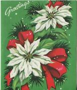 Vintage Christmas White Poinsettia Flowers Red Ribbon Green Mcm Greeting Card