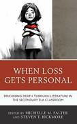 When Loss Gets Personal Discussing Death Throu, Falter, Bickmore.+