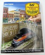 Walthers 2017 Ho, N, And Z Model Railroad Reference Book, 85th Anniversary Edition