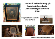 American Pickers1869 Abraham Lincoln Lithograph