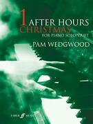 After Hours Christmas Piano Solo And Duet, Wedgwood 9780571523627 New-