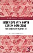 Interviews With North Korean Defectors Hardcover 2021 By Lim Il