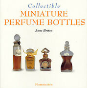 Collectible Miniature Perfume Bottles Collectibles By Anne Breton