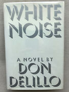 White Noise Signed By Don Delillo Hardcover, 1st, New