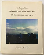 Uss Lcs In Ww2 Ten Thousand Men And One Hundred Thirty Mighty Midget Ships Baumler