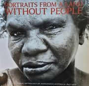 John Ogden Portraits From A Land Without People A Pictorial Anthology Of Indige