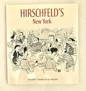Rare First Edition - Signed Hirschfeldand039s New York By Clare Bell