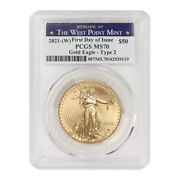 2021-w 50 Gold Eagle Type 2 Pcgs Ms70 First Day Of Issue West Point Label