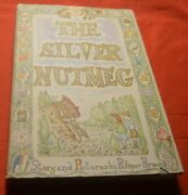 The Silver Nutmeg Palmer Brown Hardcover W/jacket Illustrated 1956 First Edition