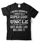 Gift For Uncle T-shirt Birthday Gift Christmas Gift Gift For Uncle Tee Shirt
