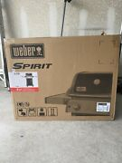 Brand New Weber Spirit E-210 Propane Gas Grill 2 Burner And Built In Thermometer