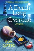A Death Long Overdue A Lighthouse Library Mystery Hardcover Andndash 2020 By Eva Gates