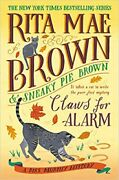 Claws For Alarm A Mrs. Murphy Mystery Hardcover – 2021 By Rita Mae Brown ...