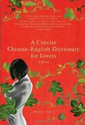 A Concise Chinese-english Dictionary For Lovers A Novel By Xiaolu Guo