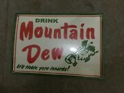 Porcelain Mountain Dew Enamel Sign Size 12 X 8 Inches Pre-owned