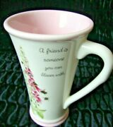 Marjolein Bastin Tall Coffee Cup Mug - A Friend Is Someone You Can Bloom With