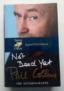 Phil Collins Not Dead Yet - Signed Limited Edition