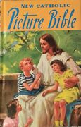 New Catholic Picture Bible Popular Stories Old New Testament Lovasik Lawrence G