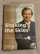 Signed Shaking The Skies Giovanni Bisignani 1st Hb Aviation Airline Business