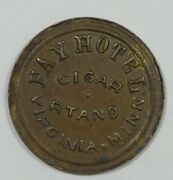 Fay Hotel Cigar Stand Virginia Mn Good For 25c Token Extra Fine Stand Sp Error