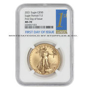 2021 50 Gold Eagle Type 2 Ngc Ms70 First Day Of Issue 22-karat Bullion Coin