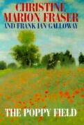 The Poppy Field By Christine Marion Fraser, Frank Ian Galloway