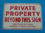 Vintage Original Private Property Beyond This Sign Metal Sign Ohio Dnr