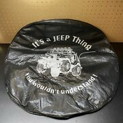 """Spare Tire Cover Fit For Jeep Wrangler 15-17 Stock Size-""""it's A Jeep Thing…."""""""