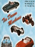 Tin Dream Machines German Tinplate Toy Cars And Motorcycles Of The 1950s And 19
