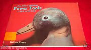 Power Tools Care And Use By William Veasey 1985, Paperback