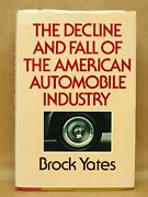 Decline And Fall American Automobile Industry' By Yates 1983 Hardcover Book W/dj