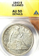 1843 1 Au50 Anacs-details Cleaned-liberty Seated Dollar