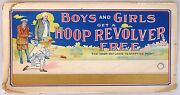 Boys And Girls Get A Hoop Revolver Free, Toy Cardboard Ad From The Early 1900's