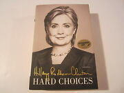 Hillary Rodham Clinton Signed Autographed Hard Choices Hardcover Book Coa