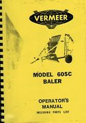 Vermeer Tractor Round Baler Model 605c Operator Instruction Manual And Parts List