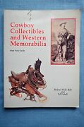Cowboy Collectibles And Western Memorabilia, Robert W.d. Ball And Ed Vebell