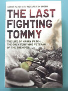 The Last Fighting Tommy Ww1 World War One 1917 Harry Patch Signed Book