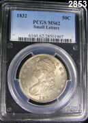 1832 Pcgs Certified Ms 62 Early Half Dollar Pale Golden Color 2853