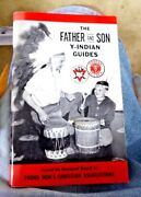 Vintage Book Father And Son Y Indian Guide Young Mens Christian Assc 1955