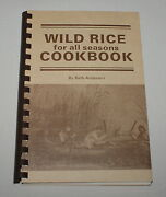Wild Rice For All Seasons Cookbook Beth Anderson 1982 173 Pages Indexed