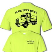 Kenworth 3 Axle Commercial Dump Truck Rig Personalized Custom T-shirt Dt002