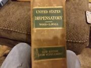 United States Dispensatory Wood-lawall 22nd Edition With Supplement Med Dept U.s
