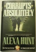Alexa Hunt Corrupts Absolutely Signed Auto 1st Edition 2005 Hcdj Autograph