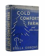 Stella Gibbons – Christmas At Cold Comfort Farm – First Uk Edition 1940 Longmans