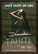 Original 1930s Tahiti South Pacific Airlines Fly Spal /teal Poster