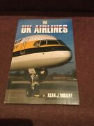 Aviation Book - Uk Airlines Alan J Wright