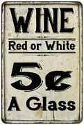 Wine 5 Cents A Glass Farmhouse Style Metal Sign 108120020223